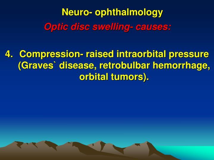Neuro- ophthalmology