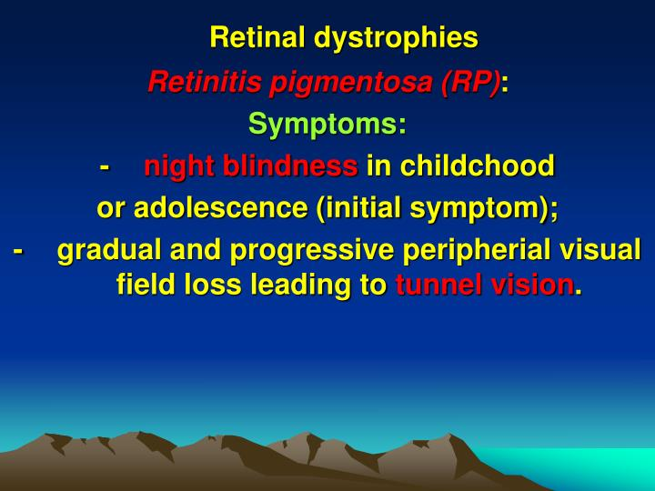 Retinal dystrophies