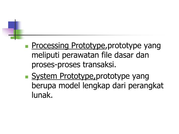 Processing Prototype