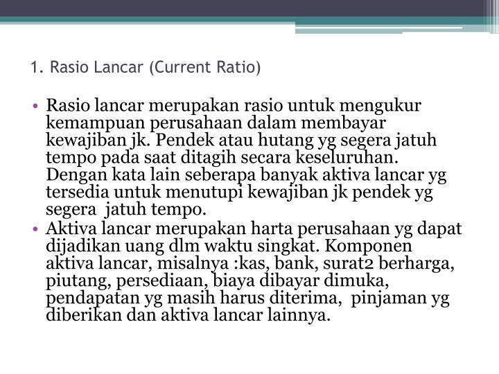 1. Rasio Lancar (Current Ratio)