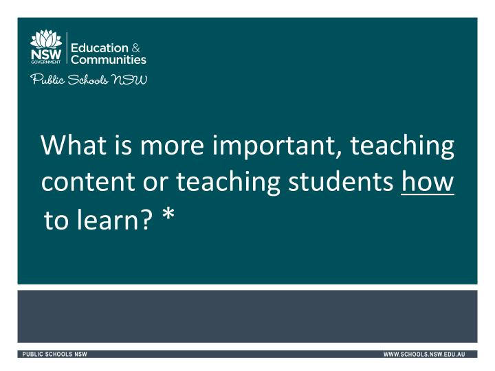 What is more important, teaching content or teaching students