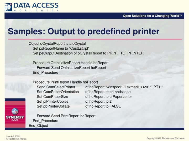 Samples: Output to predefined printer