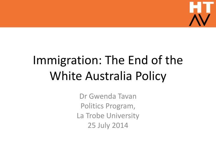 Immigration the end of the white australia policy