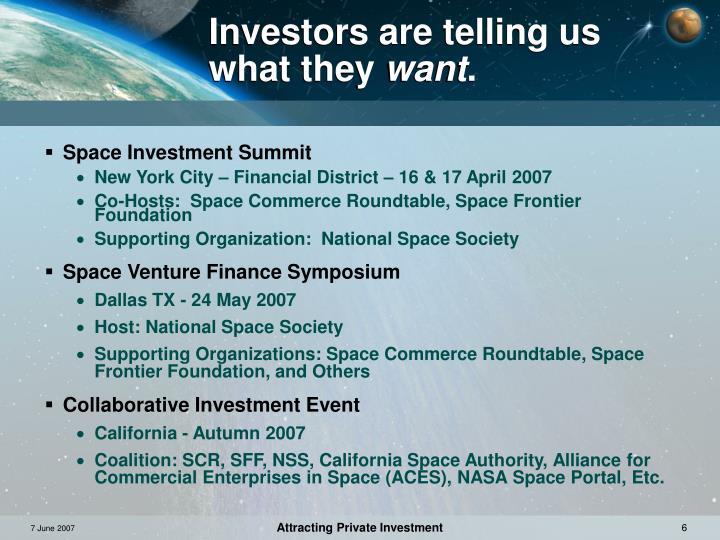 Investors are telling us