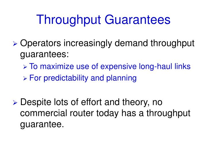 Throughput Guarantees