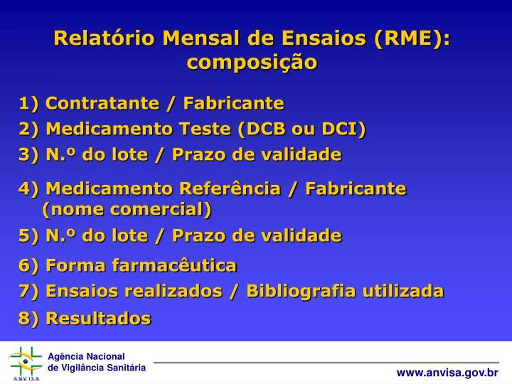 Relatório Mensal de Ensaios (RME): composição