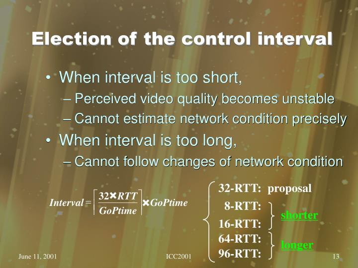 Election of the control interval