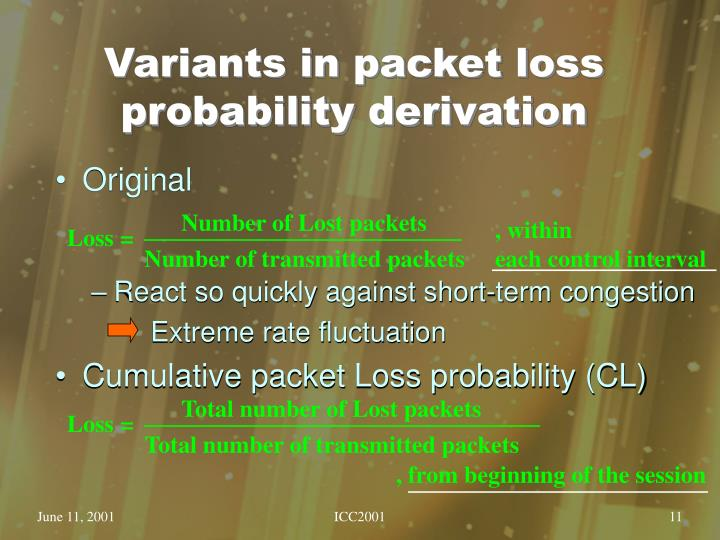 Variants in packet loss probability derivation