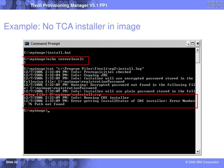 Example: No TCA installer in image