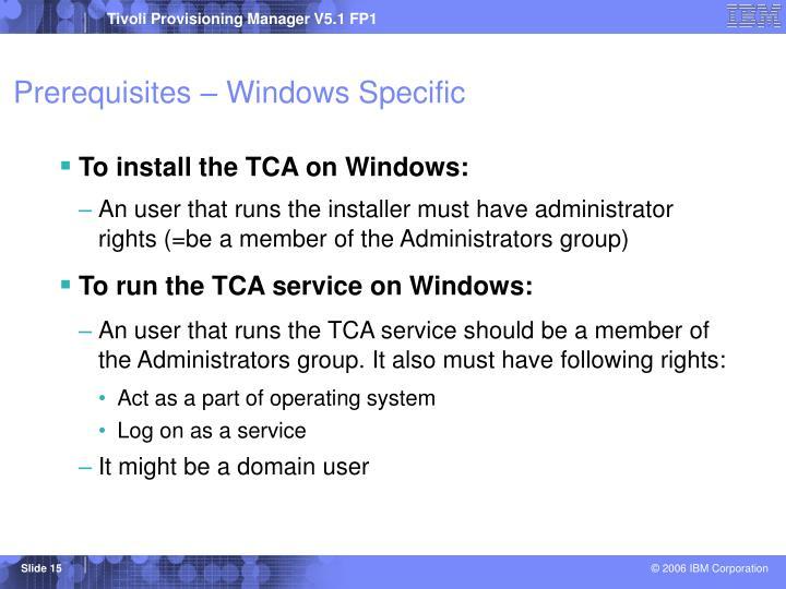 Prerequisites – Windows Specific