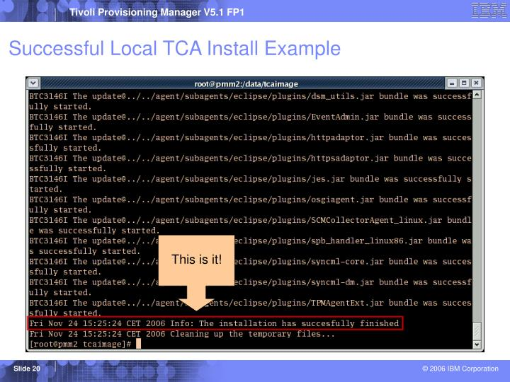 Successful Local TCA Install Example