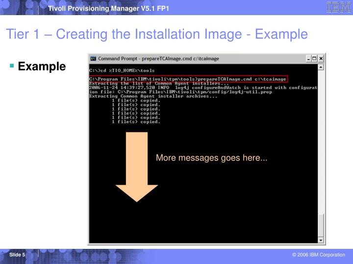 Tier 1 – Creating the Installation Image - Example