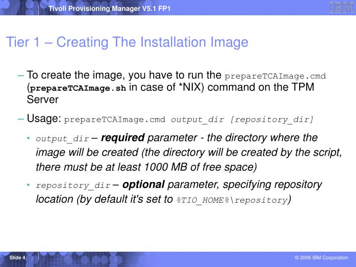 Tier 1 – Creating The Installation Image