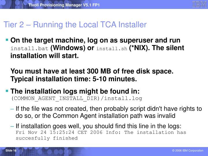 Tier 2 – Running the Local TCA Installer