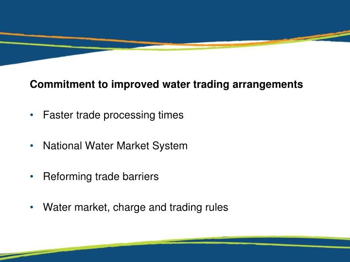 Commitment to improved water trading arrangements