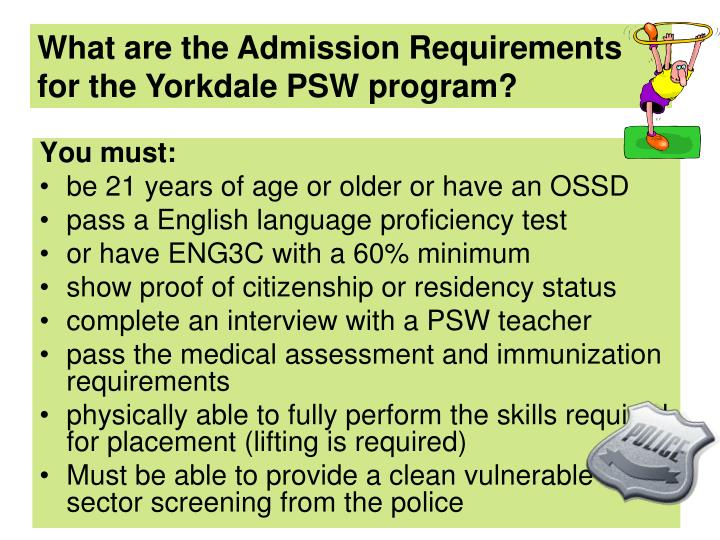 What are the Admission Requirements for the Yorkdale PSW program?