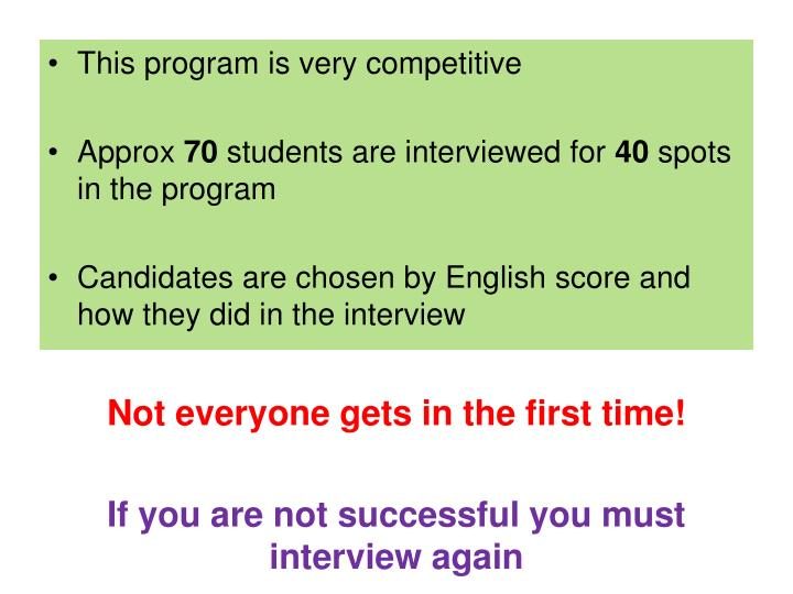 This program is very competitive