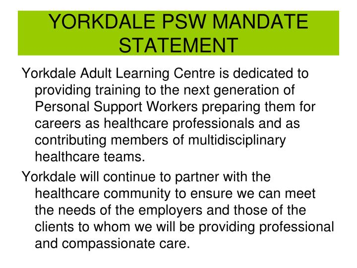 Yorkdale psw mandate statement