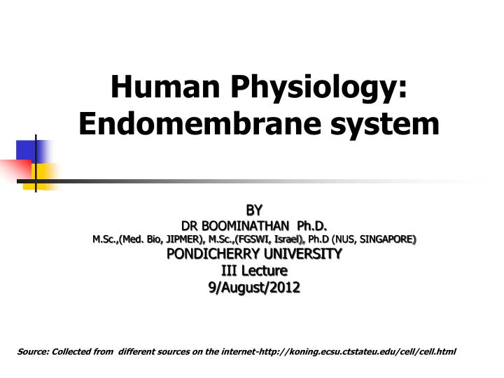 Human physiology endomembrane system