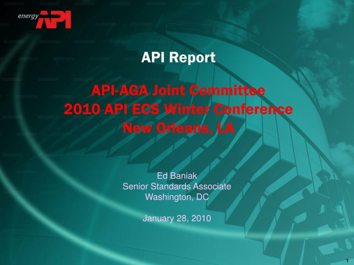 Api report api aga joint committee 2010 api ecs winter conference new orleans la
