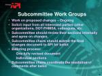 subcommittee work groups