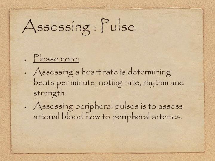 Assessing : Pulse