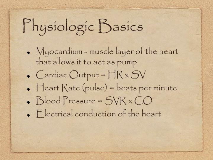 Physiologic Basics