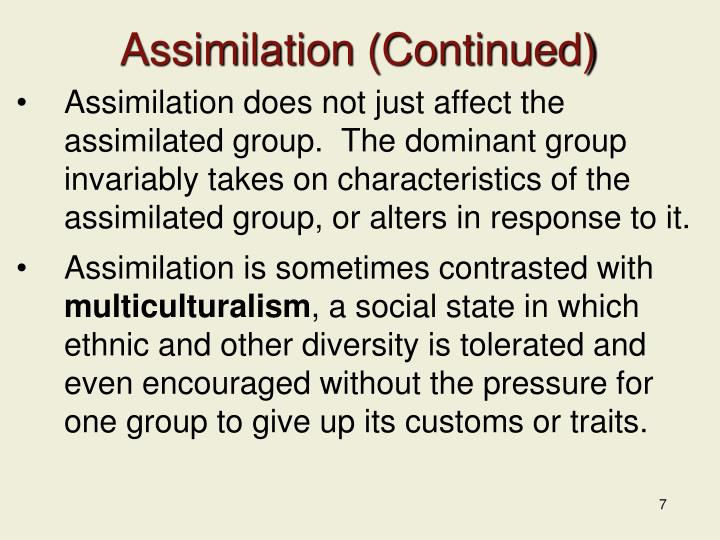 Assimilation (Continued)
