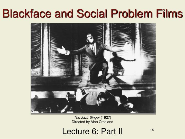 Blackface and Social Problem Films