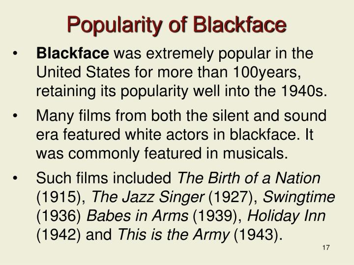 Popularity of Blackface
