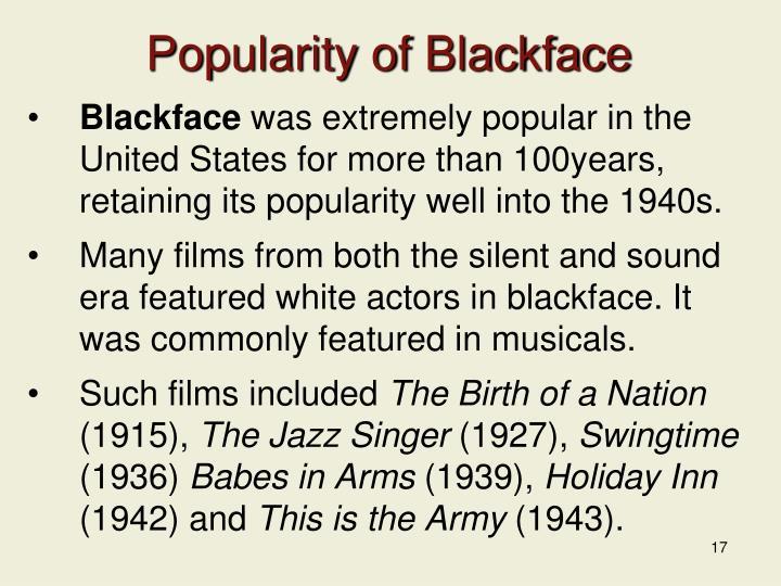 Popularity of Blackface