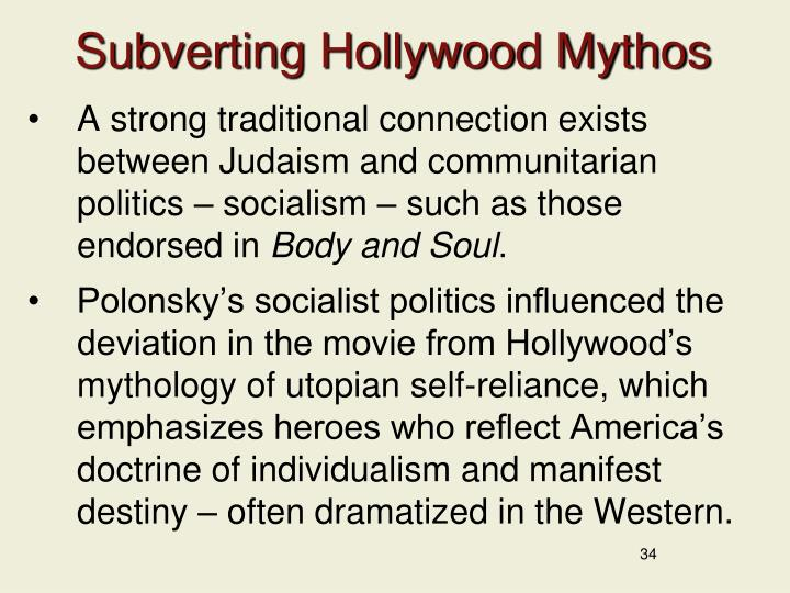 Subverting Hollywood Mythos