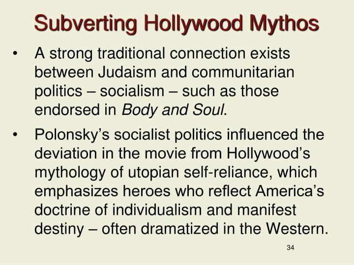 Subverting Hollywood Mythos