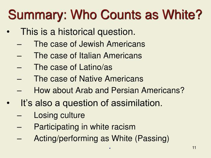 Summary: Who Counts as White?