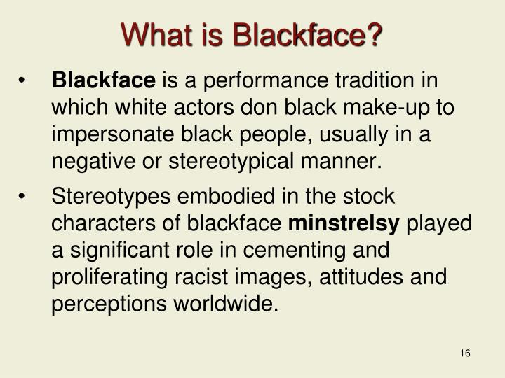 What is Blackface?