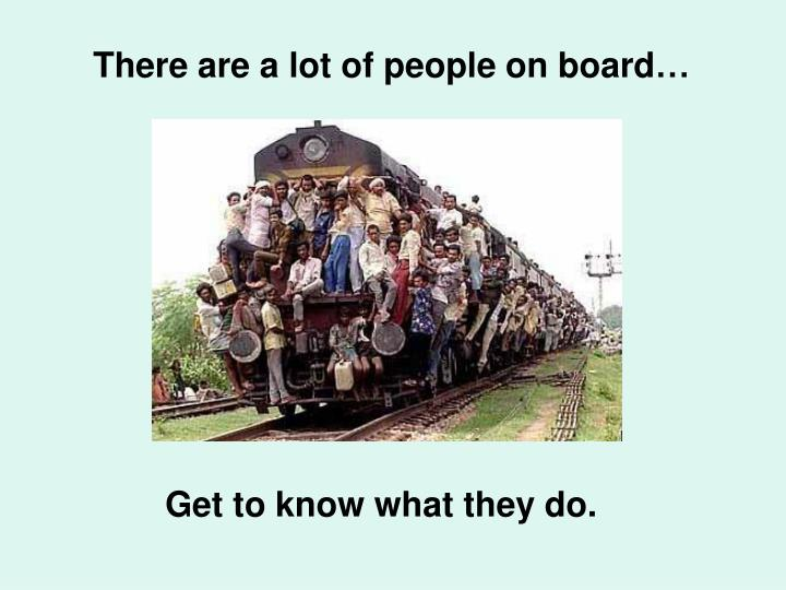 There are a lot of people on board…