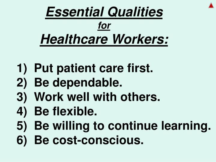 Essential Qualities