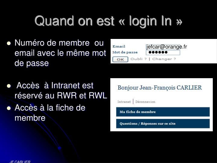 Quand on est « login In »