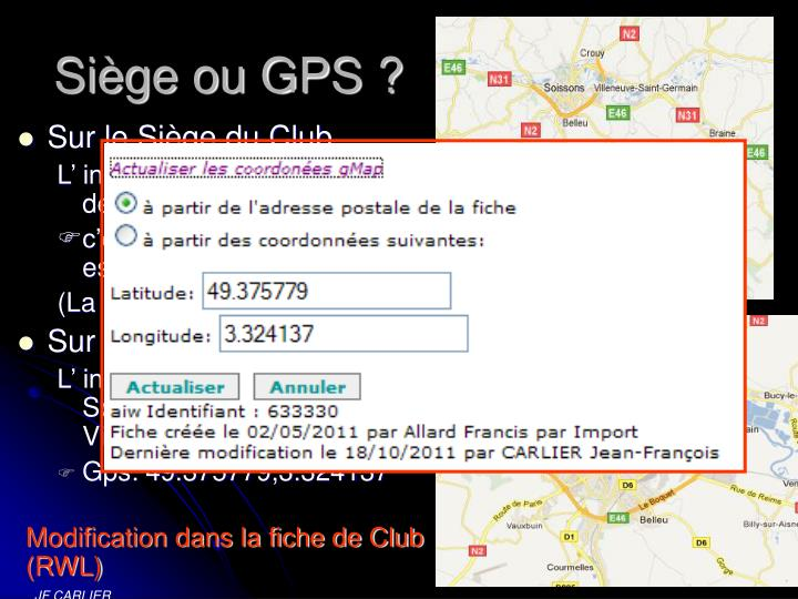 Siège ou GPS ?