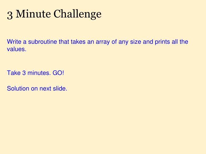 3 Minute Challenge