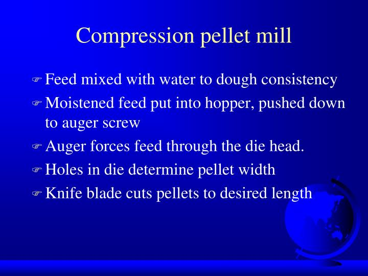 Compression pellet mill