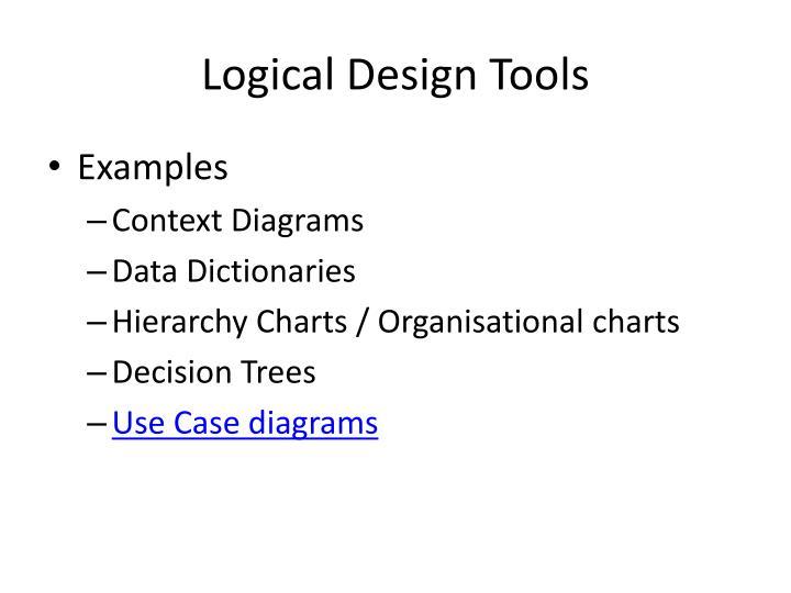 Logical Design Tools
