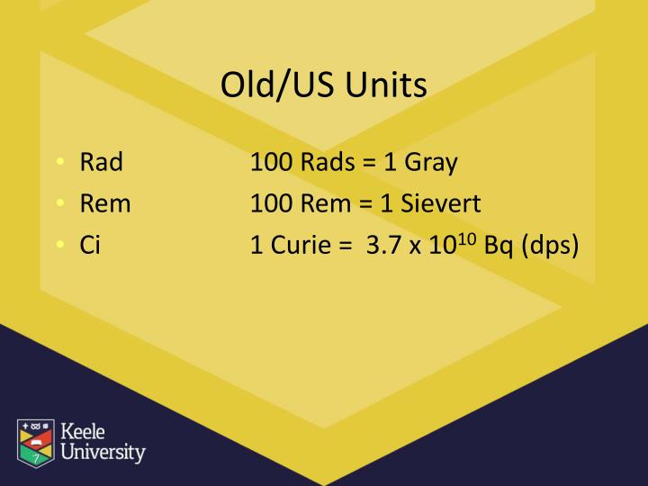 Old/US Units