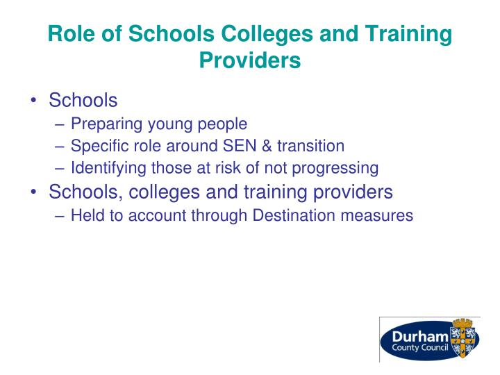 Role of Schools Colleges and Training Providers