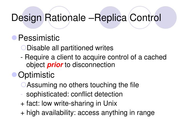 Design Rationale –Replica Control