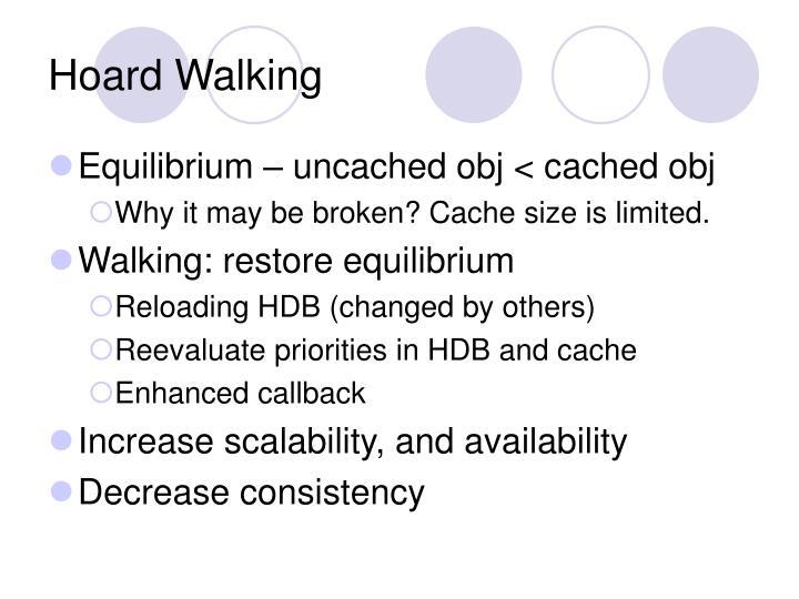Hoard Walking