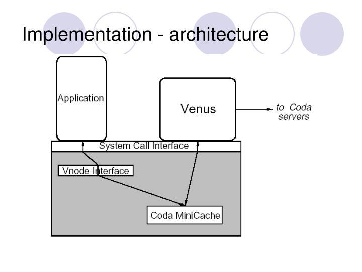 Implementation - architecture