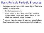 basic reliable periodic broadcast1