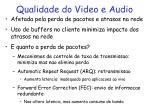 qualidade do video e audio