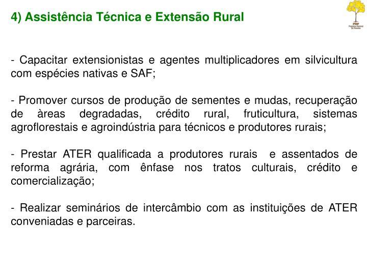 4) Assistência Técnica e Extensão Rural